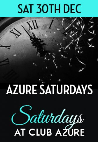 Saturdays @ Club Azure